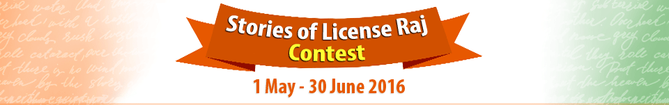 Stories of License Raj Contest
